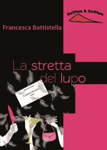 La stretta del lupo-Francesca Battistella