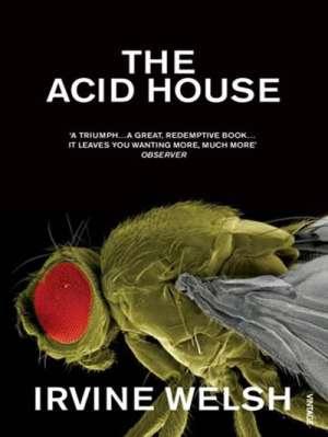 Una copertina in inglese di Acid House. Quella italiana non mi piace.
