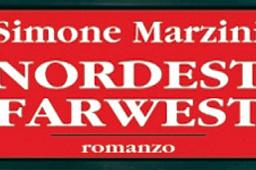 Nordest Farwest – Simone Marzini (Recensione)