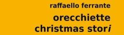 Recensione: Orecchiette Christmas Stori