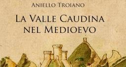 La Valle Caudina nel Medioevo